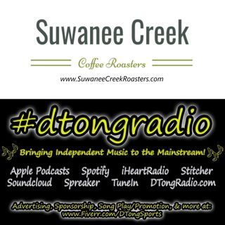 Top Independent Music Artists on #dtongradio - Powered by SuwaneeCreekRoasters.com