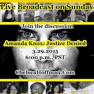 Justice Denied: The Amanda Knox Verdict
