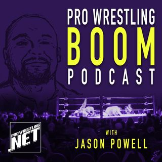 02/08 Pro Wrestling Boom Podcast With Jason Powell (Episode 44): All Elite Wrestling talk with Dot Net's Will Pruett