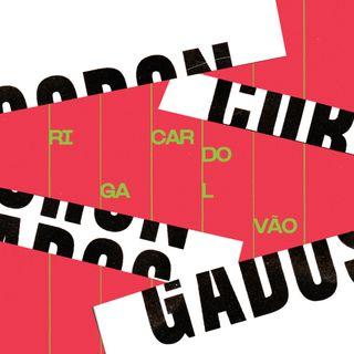 #56 - Corongados: Ricardo Galvão