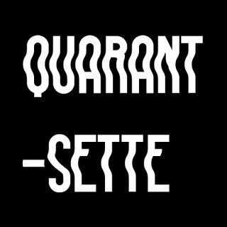 QUARANT-SETTE