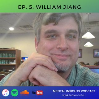 EP#5: Bestselling Mental Health Author | William Jiang