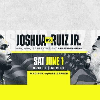 TVPT X-Tra Boxing Commentary: Joshua vs Ruiz Jr.