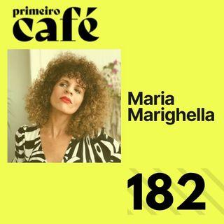 #182: Entrevista com Maria Marighella   Na ONU, governo Bolsonaro passa vergonha, recibo e covid