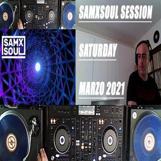 Samxsoul Session SATURDAY Marzo 2021