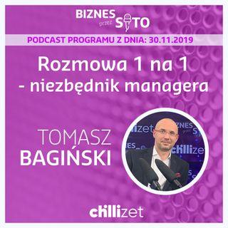 008: Rozmowy 1 na 1 - niezbędnik menadżera - Tomasz Bagiński w Chillizet