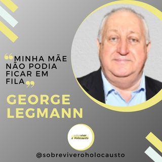 Traumas do Holocausto | George Legmann, sobrevivente do Holocausto