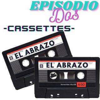 """CASSETTES EPISODIO 2: """"El Abrazo"""""""