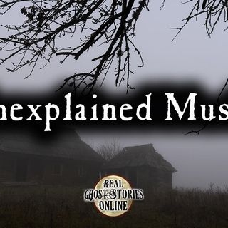 Unexplained Music | Haunted, Paranormal, Supernatural