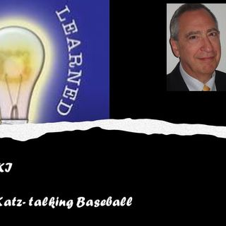 Lessons Learned with Karen Kiki and guest Lawrence Katz_Baseball in 1939_2_12_21