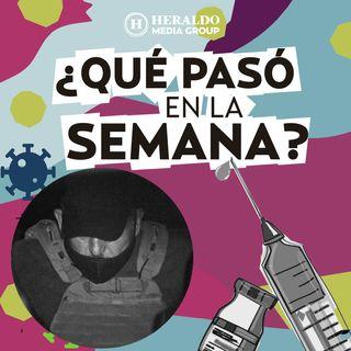 Resumen semanal: Lozoya llega a México y ROBO de vacuna de COVID-19