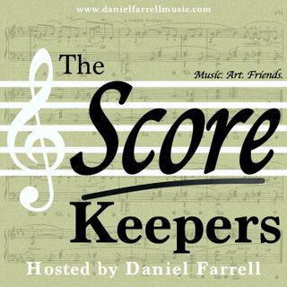 The Sum of All Things (formerly Symphony No. 1) with Josh Trentadue - SCORE KEEPERS #203