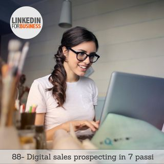 88- Digital sales prospecting in 7 passi