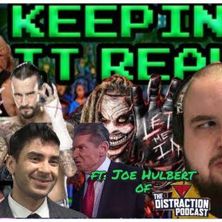 CM Punk is back, Bray, Bryan, Bianca & more | Keepin It Real #2 | ft The Distraction's Joe Hulbert