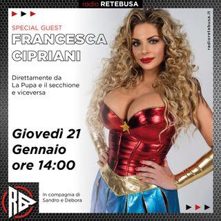 Francesca Cipriani Special Guest