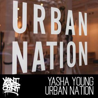 EP 007 - YASHA YOUNG _ URBAN NATION