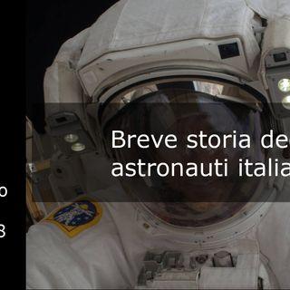 Le storie di Nonno Apollo 28 – Breve storia degli astronauti italiani