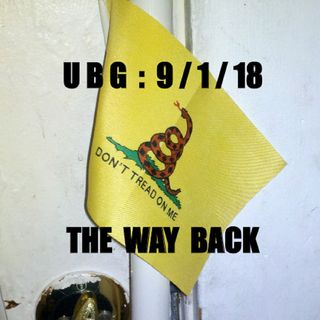 The Unpleasant Blind Guy : 9/1/18 - The Way Back