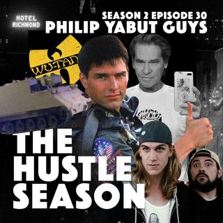 The Hustle Season 2: Ep. 30 Philip Yabut Guys