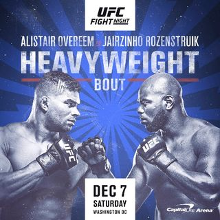 Preview Of The UFCONESPN Card Headlined By Alistair Overeem-Jairzinho Rozenstruik In A Heavyweight Fight Live In Washington