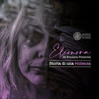 Eleonora de Fonseca Pimentel: storia di una violenza