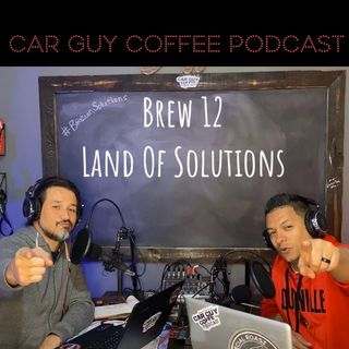 Brew 12 - Land Of Solutions