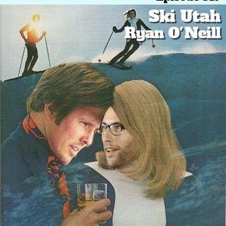 """#317: Ski Utah (Ryan """"@DanishAndOneill"""" Oneill, @NickDiaz209, @BertKreischer"""