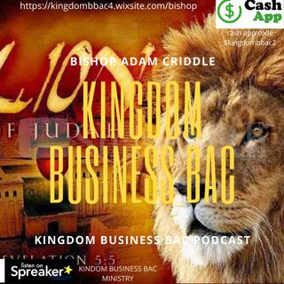bishop adam criddle ( $$ cash app $kingdombbac2