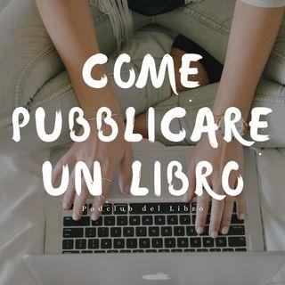 Come pubblicare un libro? | CAPITAL LETTERS EDITORE