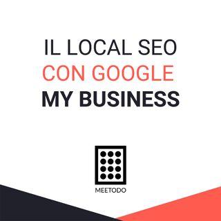 Il local SEO con Google My Business