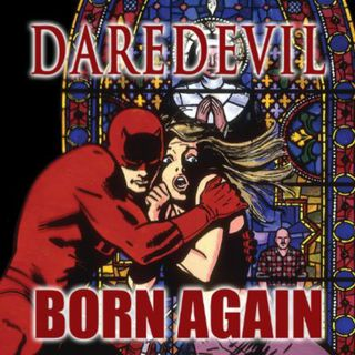 "Source Material #192: Daredevil Comics: ""Born Again"" (Marvel, 1986)"