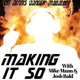 E017 - Dennis Madalone tosses around ideas, then himself.