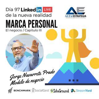 Modelos de negocio en la marca personal con Jorge Navarrete Prado