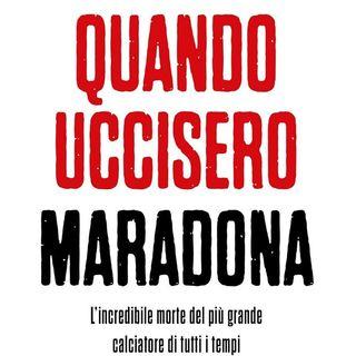 Maurizio Crosetti: si poteva evitare la morte di Maradona? Tutto è stato fatto secondo le regole? Il libro dell'inchiesta più dettagliata