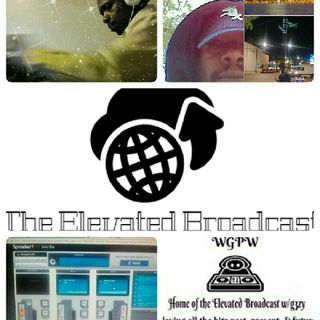 The Elevated Broadcast