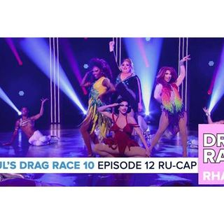 RuPaul's Drag Race Season 10 | Episode 12 Ru-Cap