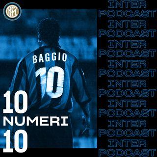 10 NUMERI 10 ep. 10 | Roberto Baggio