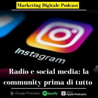 Radio e social media, un canale per rafforzare la community