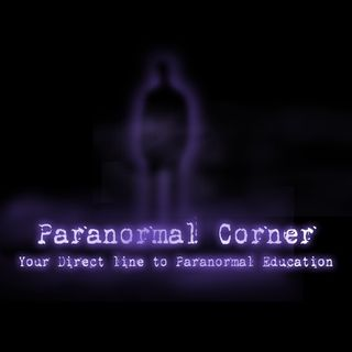 The Paranormal Corner, Episode #16