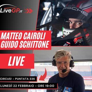 LIVE con Matteo Cairoli e Guido Schittone | Circus! - Puntata 336