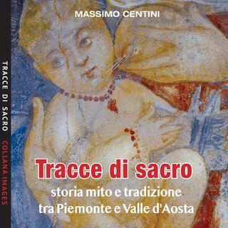 """Massimo Centini """"Tracce di sacro"""""""