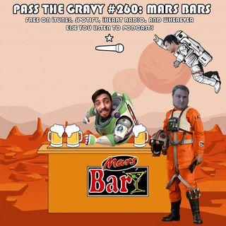 Pass The Gravy #260: Mars Bars