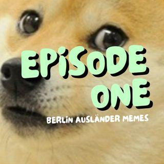 1: Berlin Ausländer Memes