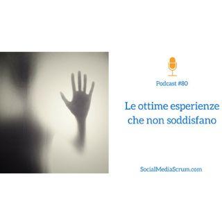 #80 La morale della customer experience 'fantasma'
