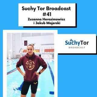 Dlaczego opaleni byli szybsi? Zuzanna Herasimowicz i Jakub Majerski w Suchy Tor Broadcast #41