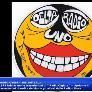 """1975 Iniziavano le trasmissioni di """" Radio Olgiate """" - Apriamo il cassetto dei ricordi e riviviamo gli albori delle Radio Libere"""