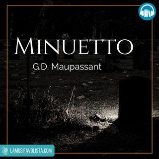MINUETTO • G. D. Maupassant ☎ Audioracconto ☎ Storie per Notti Insonni  ☎
