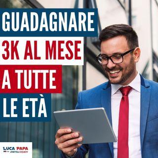 Come GUADAGNARE 3000 € al mese a tutte le età 3 IDEE di LAVORO online redditizie