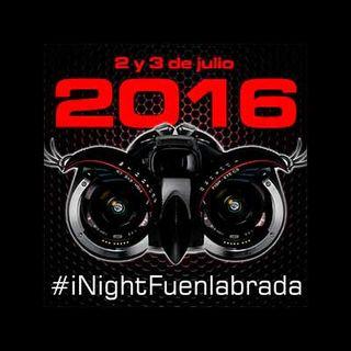 34.-Especial: iNight Fuenlabrada 2016. Show must go on!!