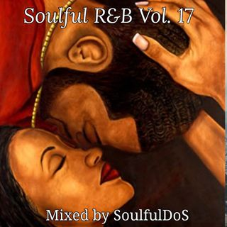 Soulful R&B Vol 17 | 90s & 2000s